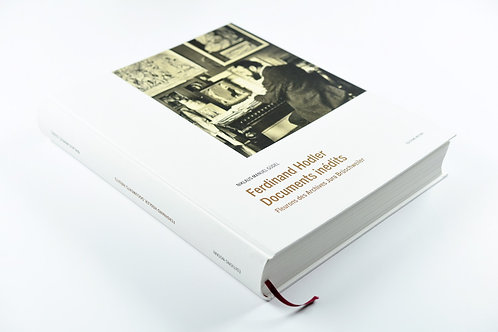 Ferdinand Hodler. Documents inédits: Fleurons des Archives Jura Brüschweiler