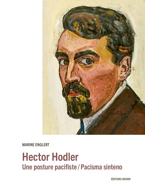 Hector Hodler. Une pensée pacifiste
