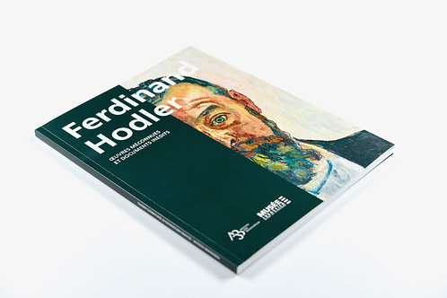 Ferdinand Hodler. Oeuvres méconnues et documents inédits