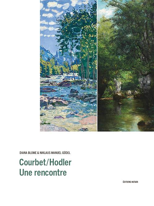 Courbet/Hodler. Une rencontre