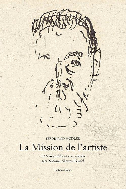 Ferdinand Hodler – La Mission de l'artiste