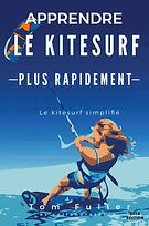 Apprendre le kitesurf plus rapidement livre
