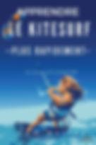 Apprendre le kitesurf plus rapidement e-book