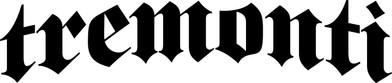 TREMONTI -'TRUST'