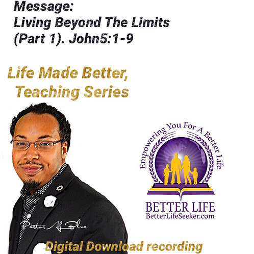 Living Beyond the Limits.   (Teaching Series) 3 part download Set