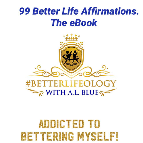 "99 Better Life Affirmations ""The eBook"""