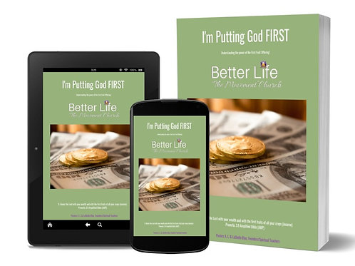 I'm Putting God First!  Understanding the Power of The First Fruit Offering.