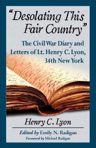 American Civil War Round Table UK / Book Review / Desolating this Fair Country / Henry G Lyon