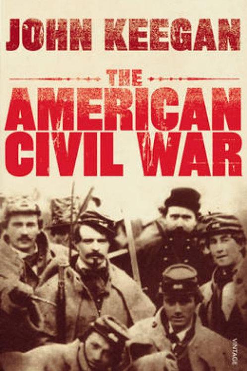 The American Civil War (by John Keegan)
