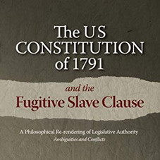 The US Constitution of 1791 and the Fugitive Slave Clause