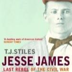 Jessie James: The Last Rebel of the Civil War