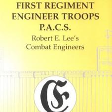 First Regiment Engineer Troops PACS, Robert E Lee's Combat Engineers