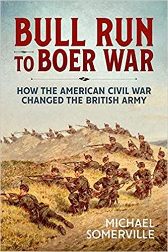 American Civil War Round Table UK / Book Review / Bull Run to Boer War / Michael Somerville
