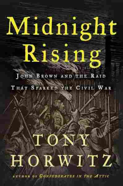 American Civil War Round Table UK / Book Review / Midnight Rising / Tony Horwitz