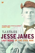 American Civil War Round Table UK / Book Review / Jessie James - The Last Rebel of the Civil War