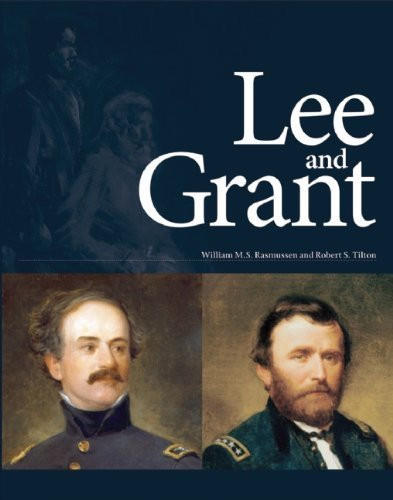 American Civil War Round Table UK / Book Review / Lee and Grant