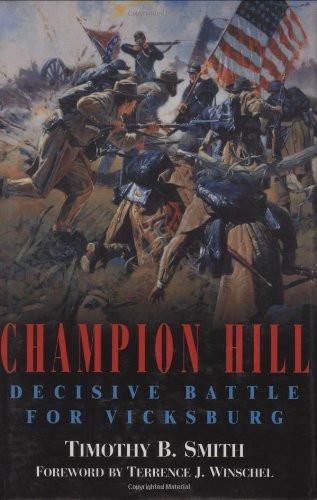 American Civil War Round Table UK / Book Review / Champion Hill Decisive Battle for Vicksburg