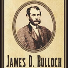 James D Bulloch: Secret Agent and Mastermind of the Confederate Navy