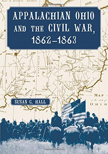 American Civil War Round Table UK / Book Review / Appalachian Ohio and the Civil War