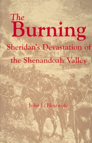 American Civil War Round Table UK / Book Review / The Burning: Sheridan's Devastation of the Shenandoah Valley