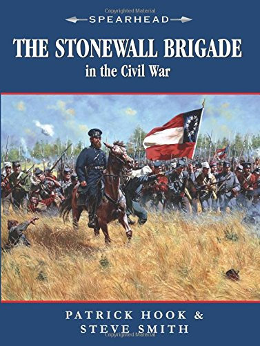 American Civil War Round Table UK / Book Review / The Stonewall Brigade
