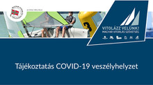 Tájékoztatás COVID-19 veszélyhelyzetről