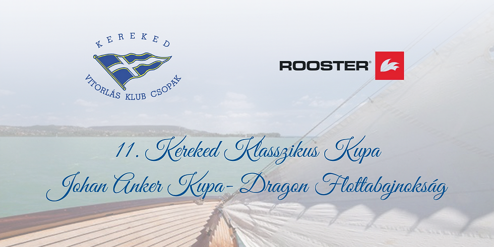 11. Kereked Klasszikus Kupa- Johan Anker Kupa - Dragon flottabajnokság