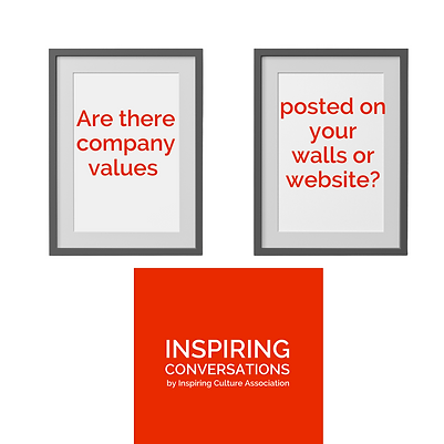 Are there company values posted on your walls or website?