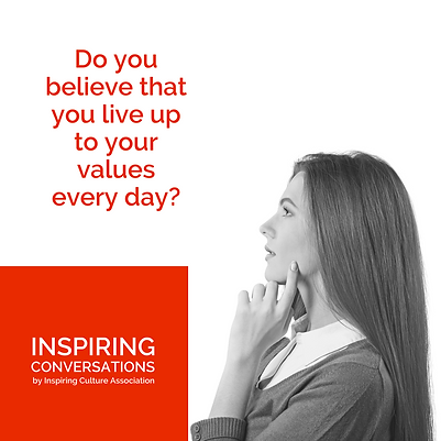 Do you believe that you live up to your values every day?