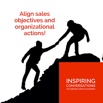 Align sales objectives and organizational actions!