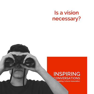Is a vision necessary?