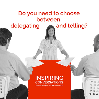 Do you need to choose between delegating and telling?