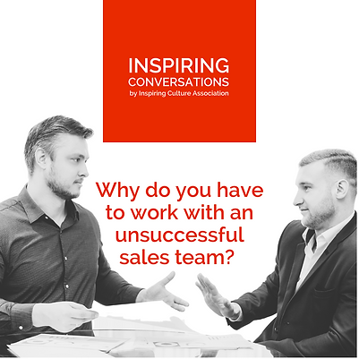 Why do you have to work with an unsuccessful sales team?