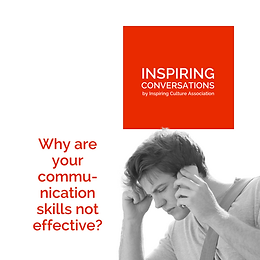 Why are your communication skills not as effective as you'd like?
