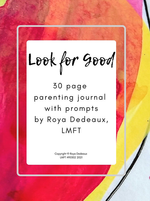 Look for Good, parenting journal with prompts