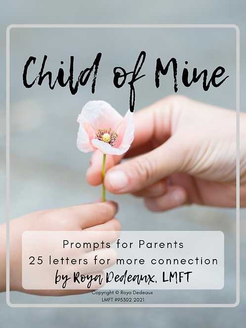 Child of Mine, prompts for letters from parents to their kids