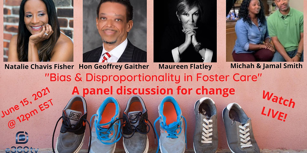 Unconscious Bias and Disproportionality in Foster Care E360tv Livestream