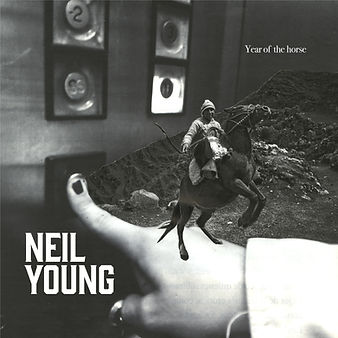 Year of the horse - Neil Young