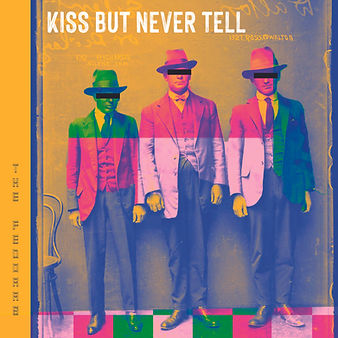Kiss But Never Tel - The Fedoras