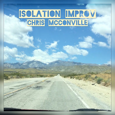 Chris McConville - Isolation Improv - EP