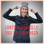 You On The Brain  - Chris McConville - Cover Art.jpeg