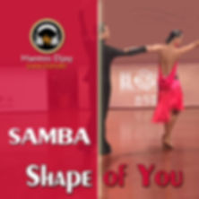 Samba - Shape of You.jpg