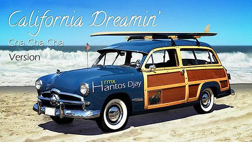 CHA CHA CHA - California Dreamin / Hantos Djay
