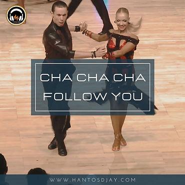 Cha Cha Cha - Follow You.jpg