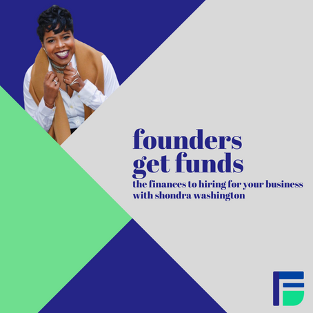 The Finances To Hiring For Your Business with Shondra Washington