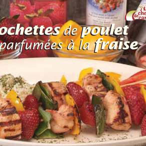 Brochettes de poulet parfumées au Mistelle de fraises