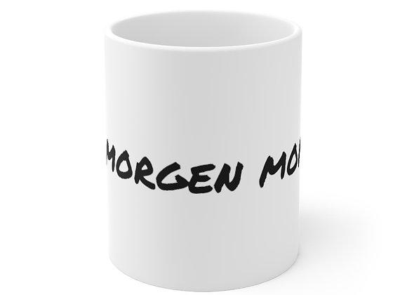 Git Morgen Mommy  Mug 11oz