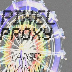 Pixel Proxy CD Cover Art