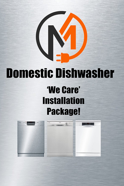"""We Care"" Package - Domestic Dishwasher Installation"