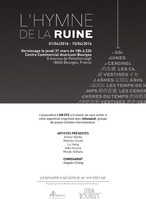 Exhibition: L'Hymine de la Ruine